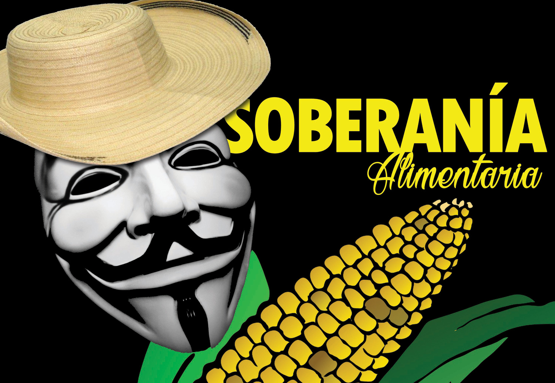 anonymous la soberania alimentaria